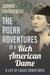 The Polar Adventures of a Rich American Dame by Joanna Kafarowski
