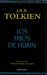 Los hijos de Hurín by J.R.R. Tolkien