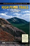 Adirondack Mountain Club High Peaks Trails by Tony Goodwin