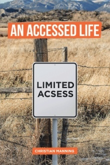 An Accessed Life