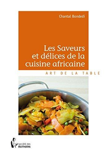 Les Saveurs et délices de la cuisine africaine