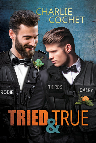 Release Day Review: Tried & True (THIRDS, Book 10) By Charlie Cochet