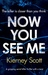 Now You See Me (Detective Jess Bishop, #1)