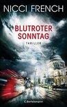 Blutroter Sonntag by Nicci French