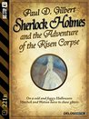 Sherlock Holmes and the Adventure of the Risen Corpse (221B)