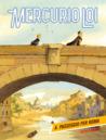 Mercurio Loi n. 6: A passeggio per Roma