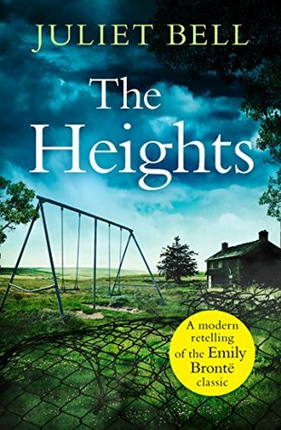 The Heights by Juliet Bell