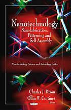 Nanotechnology: Nanofabrication, Patterning, and Self Assembly