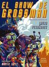 El show de Grossman