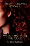 Whispers From The Dead by B.L. Brunnemer