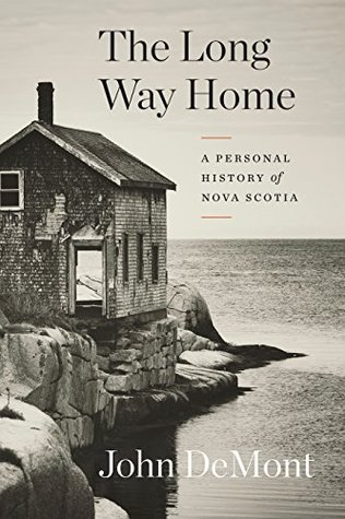 The Long Way Home: A Personal History of Nova Scotia