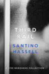 Third Rail (Five Boroughs, #5.5)