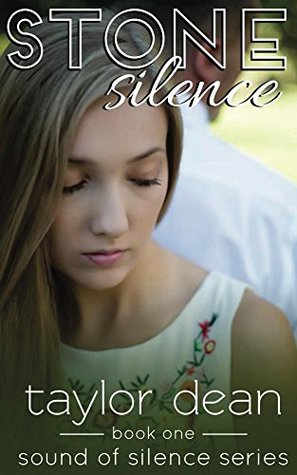 Stone Silence (Sound of Silence Series, #1)