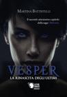 Vesper, La Rinascita degli Ultimi (Oblivium, #2)