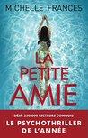 La Petite Amie by Michelle Frances