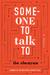 Someone to Talk To by Zhenyun Liu
