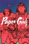 Paper Girls, Vol. 2 by Brian K. Vaughan