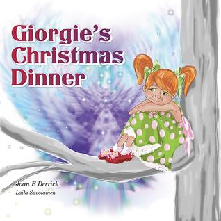Giorgie's Christmas Dinner (The Spiritual Heritage for Children Series#2)