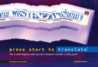 press start to translate: This is what happens when you let a computer translate a video game?