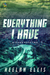 Everything I Have (B-Sides, #2)
