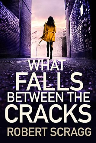 Jaffareadstoo    : Review ~ What Falls Between The Cracks by