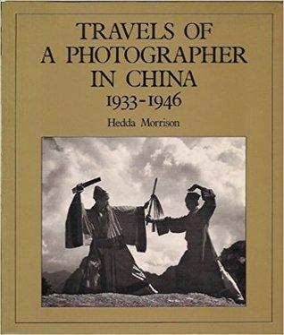 Travels of a Photographer in China, 1933-1946
