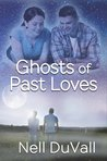 Ghosts of Past Loves