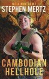 Cambodian Hellhole (M.I.A. Hunter Book 2)