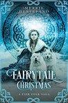 Fairytale Christmas (The Fair Folk Saga #1)