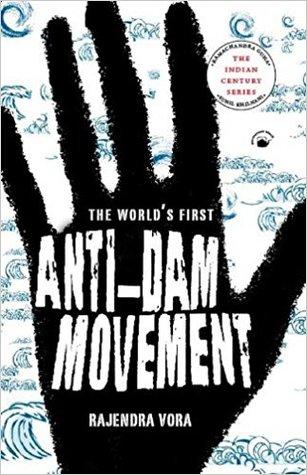 World's First Anti-Dam Movement: Mulshi Satyagraha 1920-1924