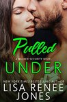 Pulled Under (Walker Security, #2)