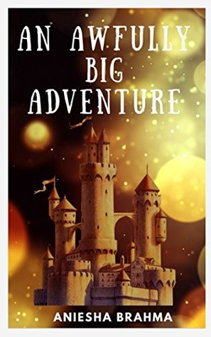Image result for an awfully big adventure by aniesha brahma book review