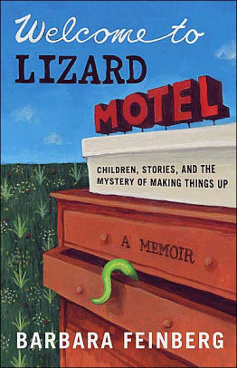 Welcome to Lizard Motel by Barbara Feinberg