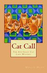 Cat Call (Crazy Cat Lady Cozy Mysteries Book 4)