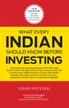 What Every Indian Should Know Before Investing by Vinod Pottayil