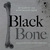 Black Bone: 25 Years of the...