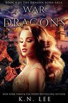 War of the Dragons: Book Four of the Dragon-Born Saga