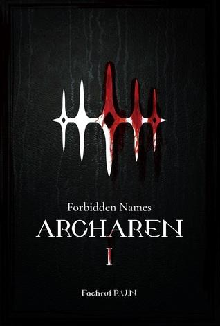 Forbidden Names: Archaren (Archaren, #1)