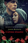 L'ultimo disastro by Jamie McGuire