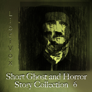 Librivox Short Ghost and Horror Collection 006