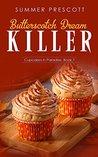 Butterscotch Dream Killer by Summer Prescott