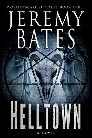 Helltown worlds scariest places 3 by jeremy bates 36479434 fandeluxe Images