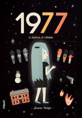 1977 (Tres amigos y un fantasma, #3)