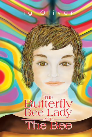 Download Epub The Butterfly BeeLady and the Bee
