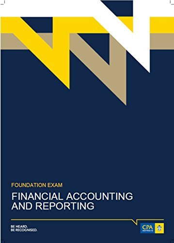 CPA Australia - Financial Accounting and Reporting - Study Book - New 2016-2017: CPA Australia - Financial Accounting and Reporting - Study Book - New 2016-2017
