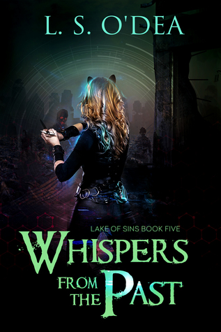 Whispers From the Past (Lake of Sins, #5) by L.S. O'Dea