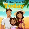 At the Beach Today by Leela Hope