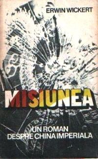 Misiunea - un roman despre China imperială