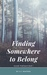 Finding Somewhere to Belong (Seaside Wolf Pack, #1)