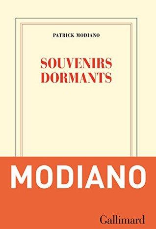 Souvenirs dormants by Patrick Modiano